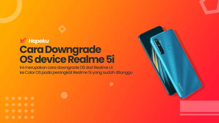 Cara Downgrade dari Realme UI ke Color OS Realme 5i