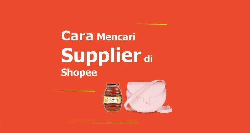 Cara Mencari Supplier di Shopee