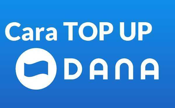 Cara Top Up Saldo Dana