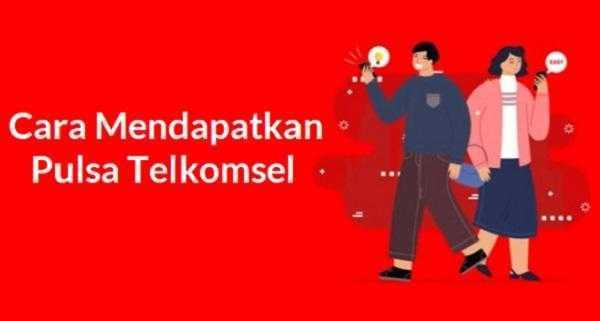 Cara Mendapatkan Pulsa Telkomsel Gratis