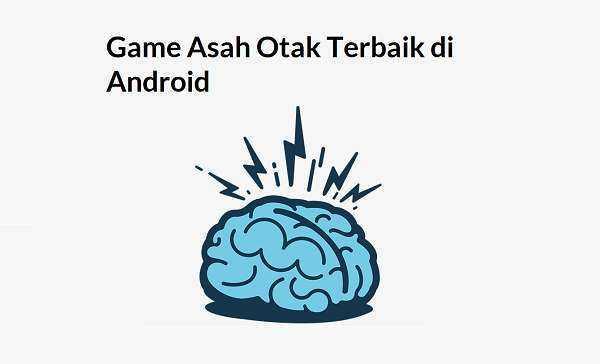 Game Asah Otak Terbaik