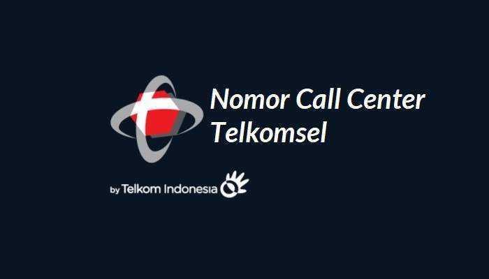 Nomor Call Center Telkomsel